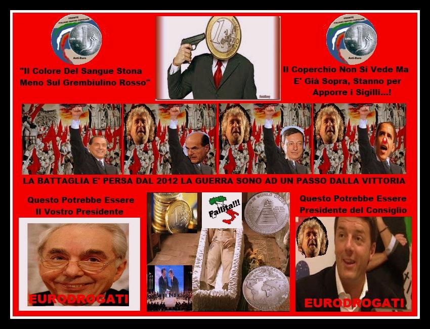 Il Colore Del Sangue Stona Meno Sul Grembiulino Rosso-Fronte Anti Euro Destra Popolare