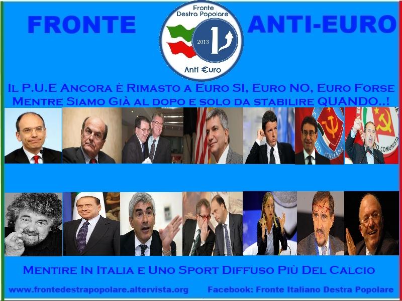 Fronte Anti Euro Destra Popolare_Euro Quando