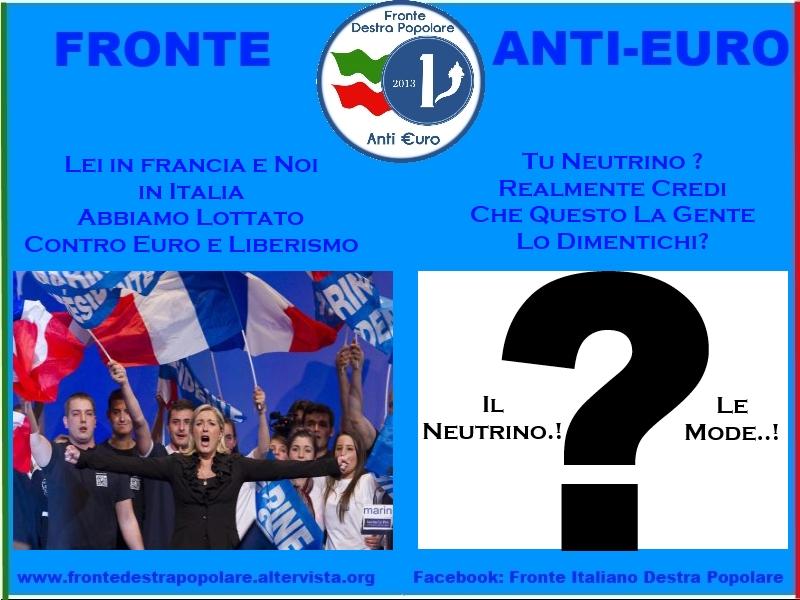 Fronte Anti Euro Destra Popolare_Marine Le Pen e il Neutrino