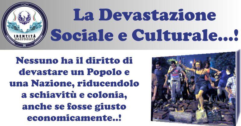 la devastazione sociale e culturale_identità nazionale
