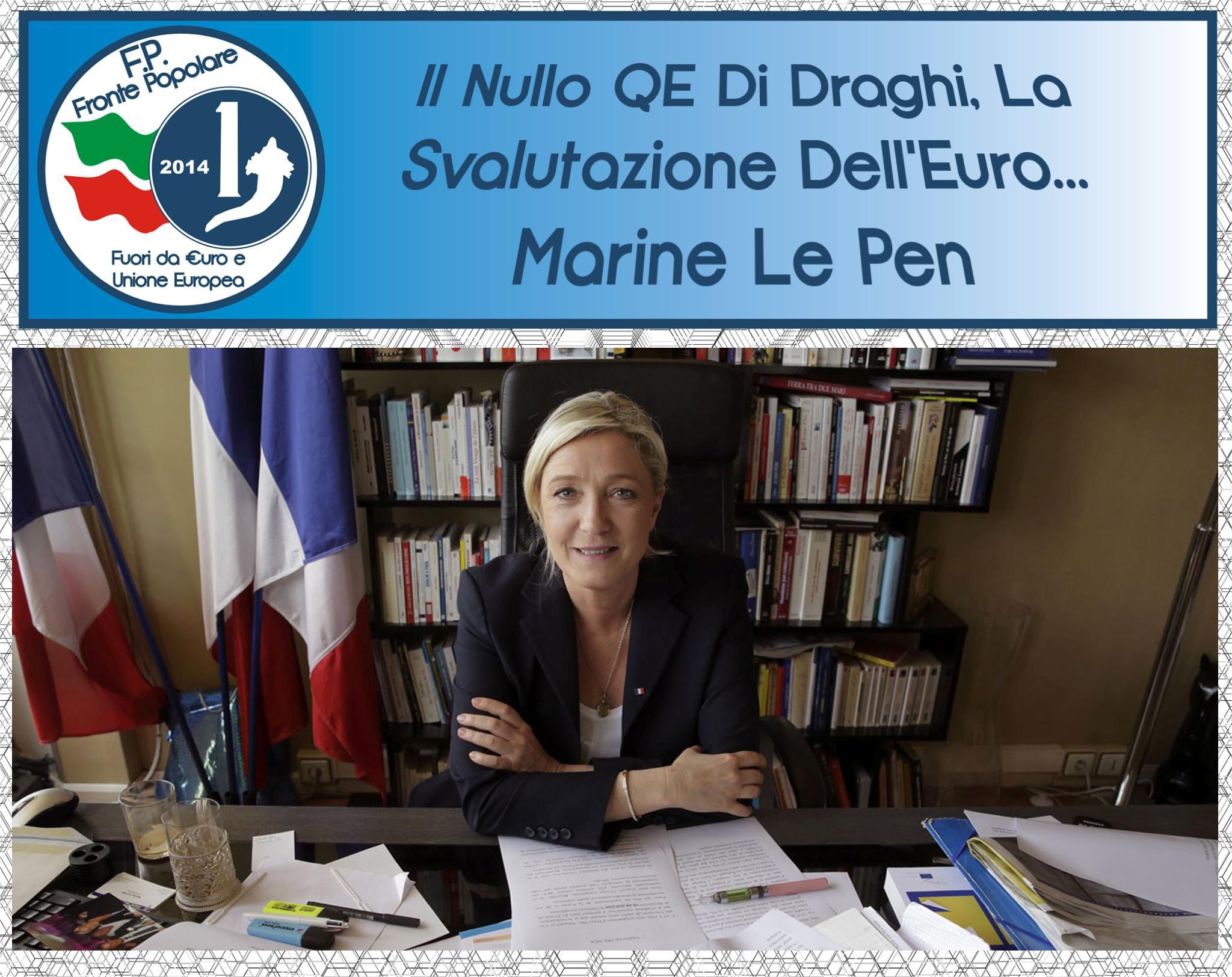 svalutazione euro_marine le pen_fronte popolare